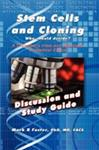 Stem Cells and Cloning Discussion and Study Guide