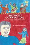 The Right Connection: A Collection of Puppet Skits