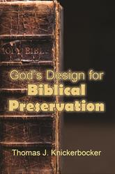 God's Design for Biblical Preservation