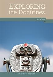 Exploring the Doctrines, Book Two