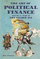 The Art of Political Finance: Volume I, Part II -- soft cover