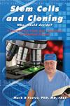 Stem Cells and Cloning: Who should decide? (paperback)