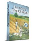 Becoming A True Christian